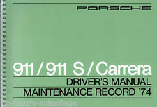 Porsche 911 / 911 S / Carrera Driver's Manual Maintenance Record ' 74 Englisch