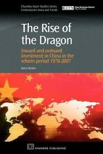 The Rise of the Dragon: Inward and Outward Investment in China in the Reform ...