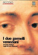 Carlo Goldoni - Luca Ronconi I DUE GEMELLI VENEZIANI