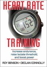 Heart Rate Training: By Roy Benson, Declan Connolly
