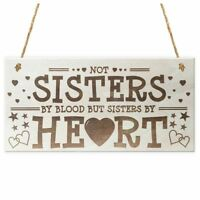NOT Sisters By Heart Shabby Chic Wooden Hanging Plaque Best Friends Gift Fr A8S1