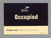 BOAC VINTAGE SEAT OCCUPIED CARD SIGN / BOARDING PASS 1948 B.O.A.C.