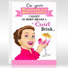 RETRO FEMALE BIRTHDAY GREETINGS CARD - Funny, Humour, Joke, Drink, Cocktail