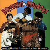 MONKEES - BARRELFUL OF MONKEES: SONGS FOR KIDS (CD 1996)