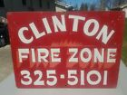 Large Vtg Clinton (Minnesota) Hand Painted Fire Zone Sign Heavy Gauge Steel