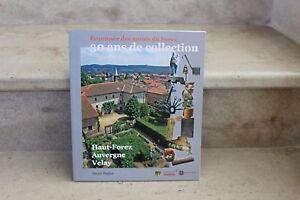 Henri Pailler / écomusée des monts du forez 30 ans de collection