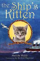 Webb, Matilda, The Ship's Kitten (Happy Cat First Readers), Very Good Book