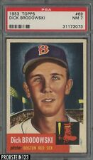 1953 Topps #69 Dick Brodowski Boston Red Sox PSA 7 NM