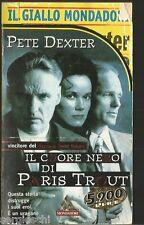 GIALLO MONDADORI-N. 2546-PETE DEXTER-IL CUORE NERO DI PARIS TROUT-16 / 11 /1997