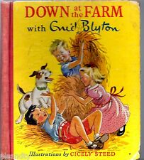 Vintage 1950s DOWN AT THE FARM WITH ENID BLYTON - Illustrations By CICELY STEED