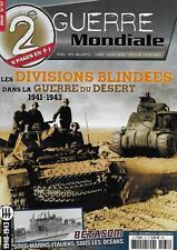 2e GUERRE MONDIALE N° 37 / LES DIVISIONS BLINDEES DANS LA GUERRE DU DESERT 41-43