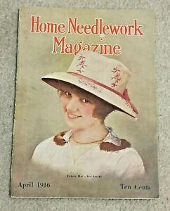 Vintage April 1916 Home Needlework Magazine, Crochet, Embroidery, Knitting, Hats