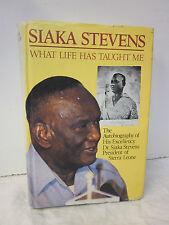 Siaka Stevens ~ What Life Has Taught Me ~ 1984 ~ Rare Publication