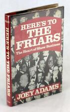 Joey Adams Signed First Edition Here's to the Friars The Heart of Show Business