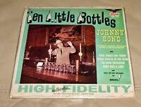 "Ten Little Bottles by Johnny Bond (Vinyl 7"", Sealed, 1965 USA, Jukebox Mini LP)"