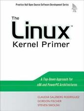 The Linux Kernel Primer: A Top-Down Approach for x86 and PowerPC Architectures