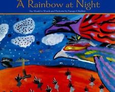 A Rainbow at Night: The World in Words and Pictures by Navajo Children-ExLibrary