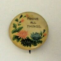 PROVE ALL THINGS Pinback Floral Celluloid  Vintage Pin David Cook Bastian Pin