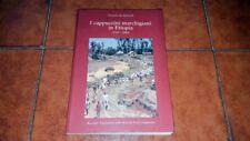 ORTENSIO DA SPINETOLI I CAPPUCCINI MARCHIGIANI IN ETIOPIA 1969 2004 MARCHE