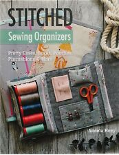 Stitched Sewing Organizers - fabulous project book by Aneela Hoey