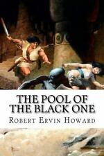 The Pool of the Black One by Robert E. Howard (2016, Paperback)