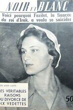 FAZILET FIANCEE FAYCAL ROI D IRAK en COUVERTURE de NOIR et BLANC No 701 de 1958