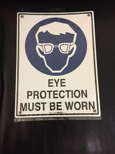 Eye Protection Must Be Worn Sign Brand New (30 X 22.5cm)