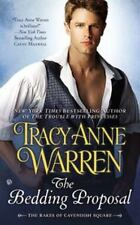 Rakes of Cavendish Square: The Bedding Proposal Bk.1 by Tracy Anne Warren NEW PB