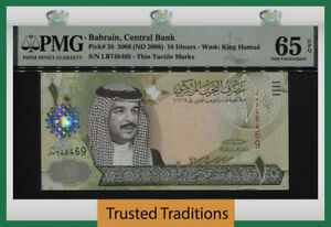 TT PK 28 2006 (ND 2008) BAHRAIN CENTRAL BANK 10 DINARS KING HAMAD PMG 65 EPQ GEM