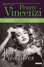Wicked Pleasures - VeryGood - Vincenzi, Penny - Hardcover