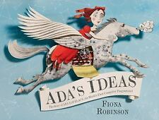 Ada's Ideas : The Story of Ada Lovelace, the World's First Computer...