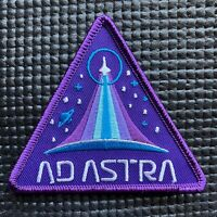 """AD ASTRA - TO THE STARS - SPACE PATCH- 3.5"""""""