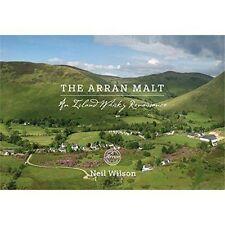 The Arran Malt: An Island Whisky Renaissance by Neil Wilson (Paperback, 2016)