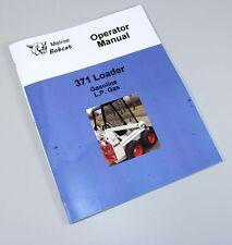 BOBCAT 371 SKID STEER LOADER GASOLINE LP GAS OWNERS OPERATORS MANUAL BOOK