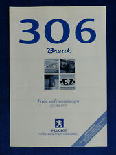 Peugeot 306 Break - Preisliste MJ 1999 - Prospekt Brochure 05.1999