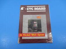 CTC Board Magazine (Railroads Illus.) April 1990 A Nickel Well Spent