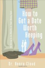 How To Get A Date Worth Keeping: Be Dating In Six
