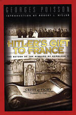 Hitler's Gift to France: The Return of the Ashes of Napoleon II - December...