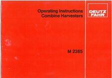 Deutz Fahr Combine M2385 Operators Manual - M 2385