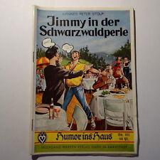 Romanheft Humor ins Haus Nr 161 Hannes Peter Stolp,Jimmy in der Schwarzwaldperle