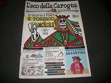 "L'ECO DELLA CAROGNA N.1 ANNO I - HOBBY & WORK AGOSTO 1996 ""N"""