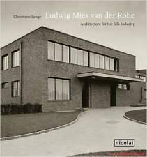 Manuel Mies van der Rohe, architecture pour soie industrie, beaucoup de photos, NEUF