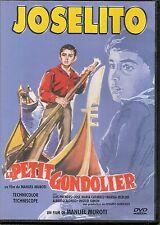 DVD ZONE 2--JOSELITO LE PETIT GONDOLIER--MUROTI/PRENDES/CAFARELL/MERLINI