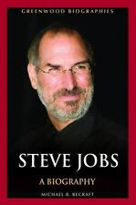 Greenwood Biographies: Steve Jobs : A Biography by Jason D. O'Grady and...