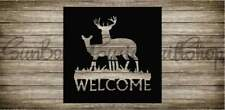L1707 Deer Welcome Durable Reusable Airbrush Mylar Stencil Various Sizes USA**