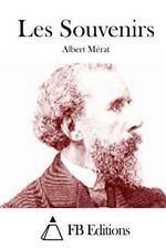 Les Souvenirs by Albert Mérat (2015, Paperback)
