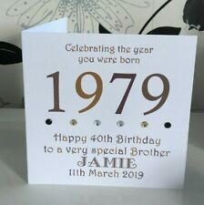 "40th 1979 Year You Were Born Birthday Card Personalised 6"" Husband Son Brother"