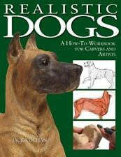Realistic Dogs: A How -to Workbook for Carvers and Artists