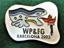 2003 WORLD POLICE & FIRE GAMES BARCELONA LAPEL Pin