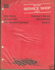 John Deere Tractor 320 & 335 Sprayer Operator Manual Service Shop Dealer Copy ^